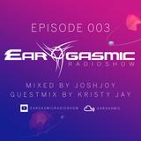 Ear-Gasmic Radioshow #003 (Kristy Jay guestmix)