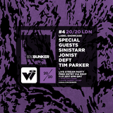 Ivy Lab, Sinistarr, Jon1st, Deft & Tim Parker (20/20 LDN) @ DJ Mag Bunker #4 (Part 1)