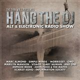 HANG THE DJ  New Alternative & Electronic Music & Talk Show