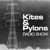 KITES AND PYLONS RADIO SHOW - MAD WASP RADIO - 4 AUG 2019 (RUPERT LALLY GUEST MIX)