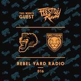 THE PARTYSQUAD PRESENTS - REBEL YARD RADIO 016