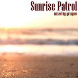 Podcast #29: Sunrise Patrol