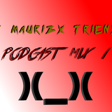 PodCast Mix 1 - DJ Maurizx Trienxz