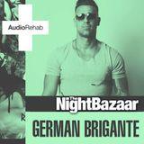 German Brigante - The Night Bazaar Sessions - Volume 19