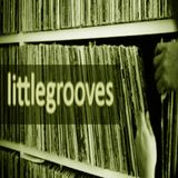 LITTLEGROOOVES ( no frills just good tunes)