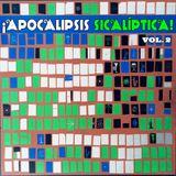 APOCALIPSIS SICALÍPTICA Vol. II