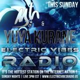 S5 Electric Vibes Radio w/DJ Chris Kiser & YUYA KURANE