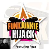 FunkJunkie Hijack Show Featuring Peza August 25th 2016