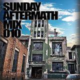 Sunday Aftermath Mix 010