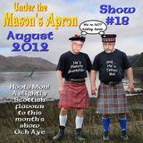 Under the Mason's Apron Show#18 Aug 2012