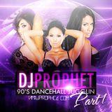 DJ PROPHET 90s DANCEHALL JUGGLIN PART 1