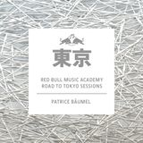 Road To Tokyo Sessions #7: Patrice Bäumel