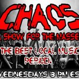 """Welcome to the World of the World of Chaos Wednesdays 8pm. """"Live"""""""