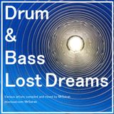 Drum & Bass Lost Dreams