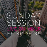 Sunday Sessions - Ep 39 with Cube Cutter