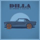 DJ EPROM & FALCON1 - DILLA
