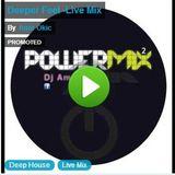 Deeper Feel -Live Mix