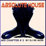VA - ABSOLUTE HOUSE (CHAPTER # 2)