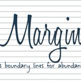 Margins for our Moments