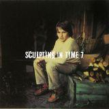 Sculpting In Time 7