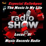 01 RadioShow - The Music Is My Life - Lucas_DJ