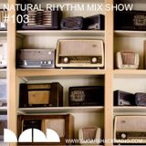 Natural Rhythm Mix Show #103 Sept 30th 2018