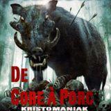 De Core à Porc -/ set frenchcore vinyle - kristomaniak
