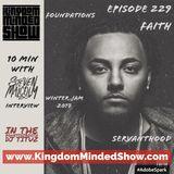 Kingdom Minded Show Ep 229