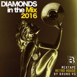 DIAMONDS IN THE MIX 2016 Mixtape by Bruno VG