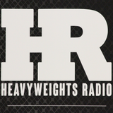 Heavyweights Radio Podcast 7 - Troy Ave