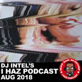 I Haz Podcast August 2018