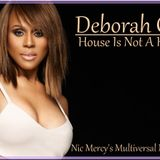 House Is Not A Home (Nic Mercy's Multiversal Music Mix) Deborah Cox
