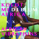 African Vibration @ Anna Loulou 05.01.19