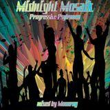 Midnight Mosaik - mixed by moonray