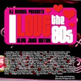 I Love The 80's (R&B Mix)
