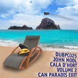 dubpc025 - john mool - cala d'hort vol. 2 - can paradis edit - 140406