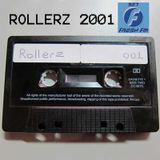 Rollerz 2001 - Black Tape 001 SIDE B