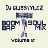 DJ GlibStylez - Boom Bap Soul Mix Vol.37 (Chilled Hip Hop & Soul)