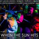 When The Sun Hits #117 on DKFM