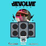 dEVOLVE Radio #35 (07/14/18)