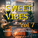 Sweet Vibes By Giorgino Pelicci Dj - Puntata 7 (Bossa - Lounge - Covers - Italian - Vintage)