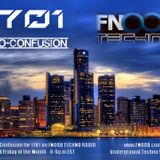 Eno a.k.a. ?CONFUSION? episode 1 of 1701 Radio aired April 11 2014 on Fnoob Techno Radio