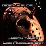 Deadly Buda - Jason Takes Los Angeles February 13, 2015 Set