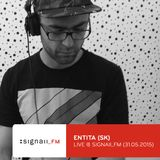Entita @ SIGNALL_FM Radio Show 2015-05-31