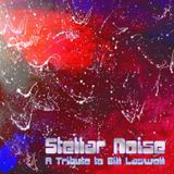 STELLAR NOISE - A TRIBUTE TO BILL LASWELL