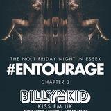 #Entourage Fridays Promo Mixed by Kiss 100 FM Resident Billy Da Kid