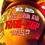 Wat Als Het Leven Een R&B Clip Was Mixtape Vol. 2