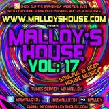 Malloy's House Vol 17 (Soulful & Deep House Music)