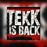 TEKK IS BACK PODCAST #1 Mix by Speedbreaker