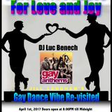 Gay Vibe Re-visited - April Fools Dance for Love & Joy